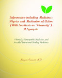 VIREMEDY, HOMEOPATHIC REMEDIES, AND THE SO-CALLED ENERGY HEALING REMEDIES AS INFORMATION-INCLUDING REMEDIES; A SYNOPSIS [REVISION AUGUST 2015]