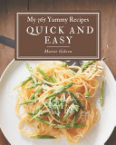 My 365 Yummy Quick and Easy Recipes