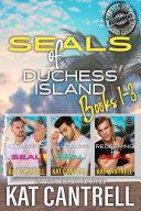SEALs of Duchess Island: Books 1-3 military romance series boxed set [Pdf/ePub] eBook