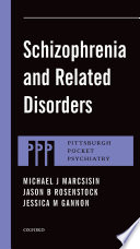 Schizophrenia And Related Disorders Book PDF