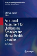 Functional Assessment for Challenging Behaviors and Mental Health Disorders Book