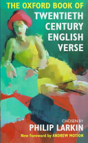 Read Online The Oxford Book of Twentieth-century English Verse For Free