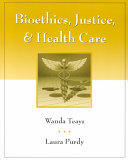 Bioethics Justice And Health Care