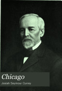 Chicago: Its History and Its Builders, a Century of ...