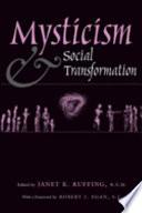 Mysticism And Social Transformation