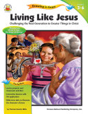 Living Like Jesus  Grades 3   6