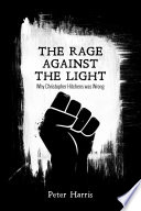The Rage Against the Light Book