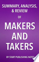 Summary  Analysis  and Review of Rana Foroohar   s Makers and Takers