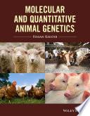Molecular And Quantitative Animal Genetics Book PDF