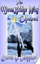 Download The Moon Bridge Way Opened Book