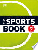 """""""The Sports Book: The Sports*The Rules*The Tactics*The Techniques"""" by DK"""