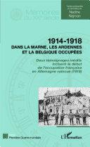 Pdf 1914 - 1918 Dans la Marne, les Ardennes et la Belgique occupées Telecharger