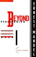 Beyond Perestroika
