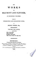 The Works of Beaumont and Fletcher  The coxcomb  The captain  Women pleased  The fair maid of the inn