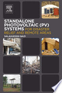 Standalone Photovoltaic  PV  Systems for Disaster Relief and Remote Areas