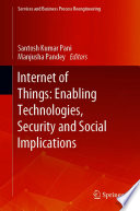 Internet of Things: Enabling Technologies, Security and Social Implications