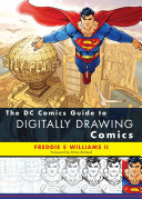 The Dc Comics Guide To Digitally Drawing Comics Book PDF