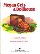Megan Gets a Dollhouse