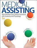 Medical Assisting  Administrative and Clinical Procedures with A P