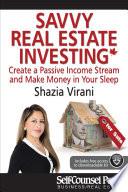 Savvy Real Estate Investing