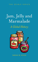 Jam  Jelly and Marmalade
