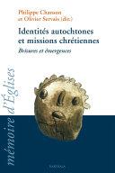 Identités autochtones et missions chrétiennes