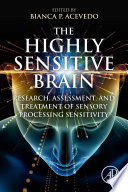The Highly Sensitive Brain