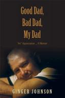 Good Dad, Bad Dad, My Dad