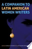 A Companion To Latin American Women Writers Book PDF