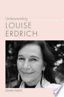 Understanding Louise Erdrich Book
