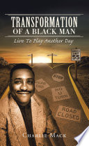Transformation of a Black Man
