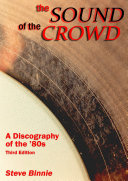 The Sound Of The Crowd - a Discography of the '80s (Third Edition)