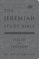 The Jeremiah Study Bible Esv Psalms And Proverbs Gray  Book PDF