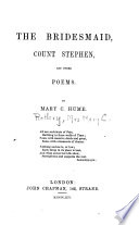 The Bridesmaid Count Stephen And Other Poems Book PDF