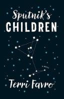 Sputnik's Children [Pdf/ePub] eBook