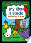 My Kite Is Stuck  And Other Stories