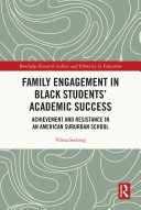 Family Engagement in Black Students    Academic Success