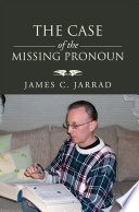 The Case of the Missing Pronoun Book