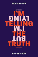 link to I'm telling the truth, but I'm lying : essays in the TCC library catalog