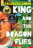 King and the Dragonflies  Scholastic Gold