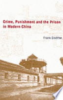 Crime Punishment And The Prison In China