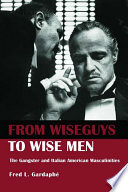 From Wiseguys to Wise Men