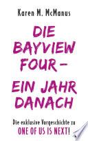 DIE BAYVIEW FOUR – EIN JAHR DANACH