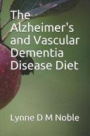 The Alzheimer S And Vascular Dementia Disease Diet