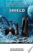 Nvidia Shield TV Streaming Media Player