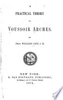 A Practical Theory of Voussoir Arches