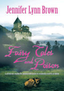 Fairy Tales and Poison