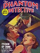 The Phantom Detective  Tycoon of Crime