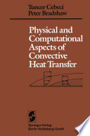 Physical And Computational Aspects Of Convective Heat Transfer Book PDF