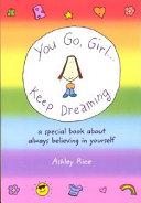 Pdf You Go Girl-- Keep Dreaming